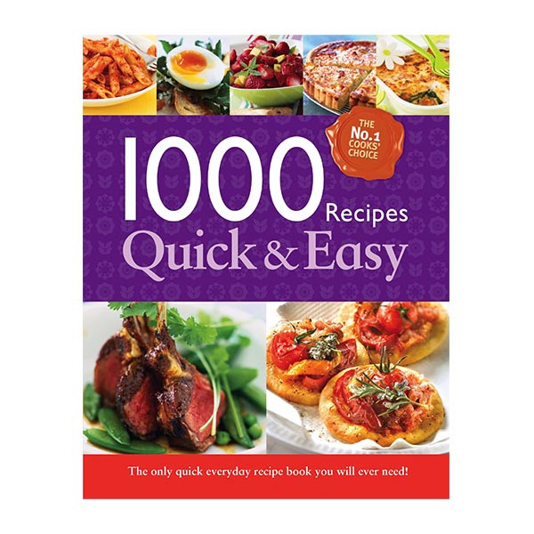 1000 Quick and Easy Recipes